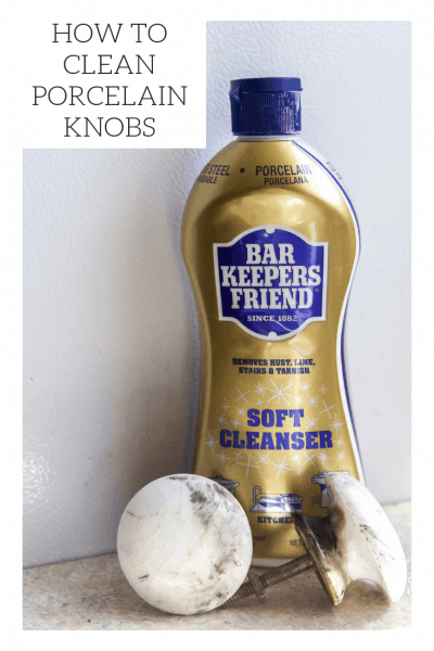Pinterest Graphic, how to clean porcelain knobs, bar keeper's friend