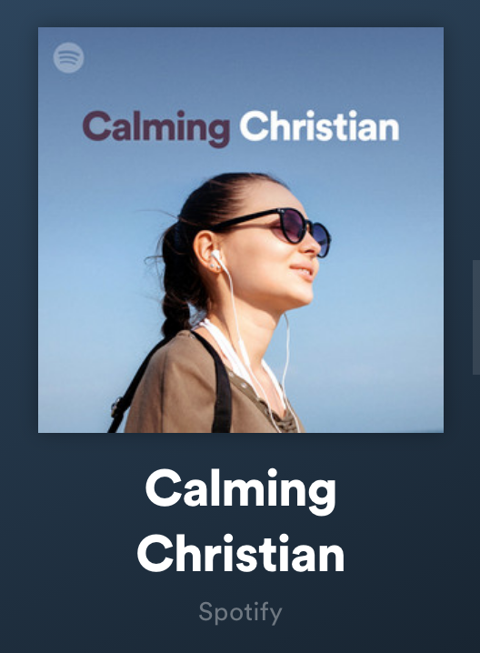 Calming Christian Spotify Radio Station