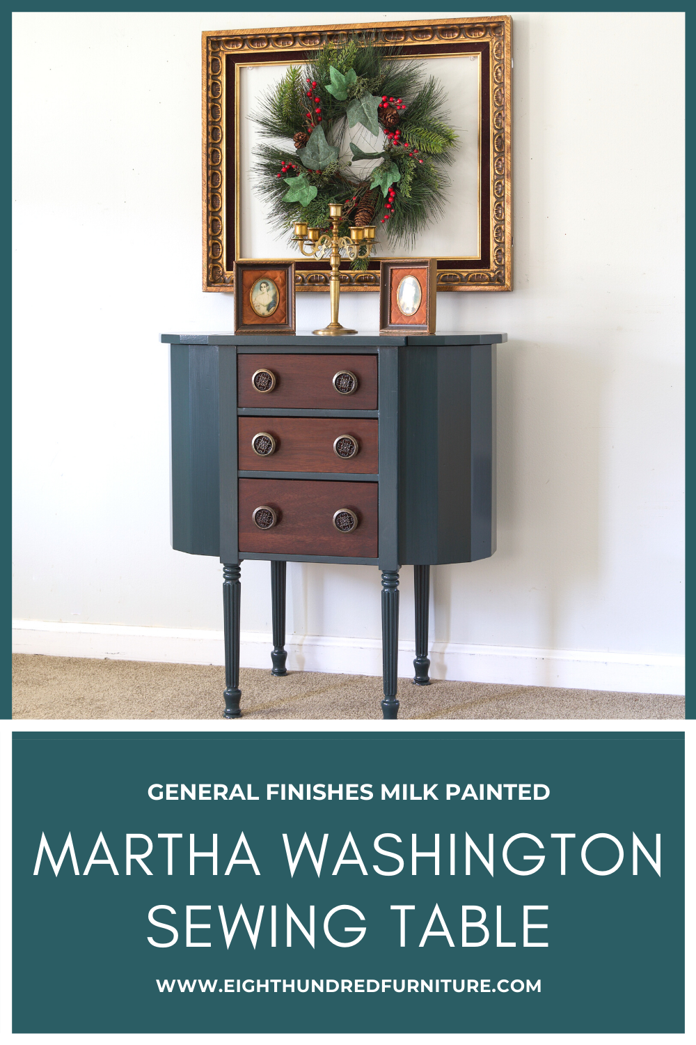 General Finishes Milk Paint, Martha Washington Sewing Table, Eight Hundred Furniture, Arm-R-Seal