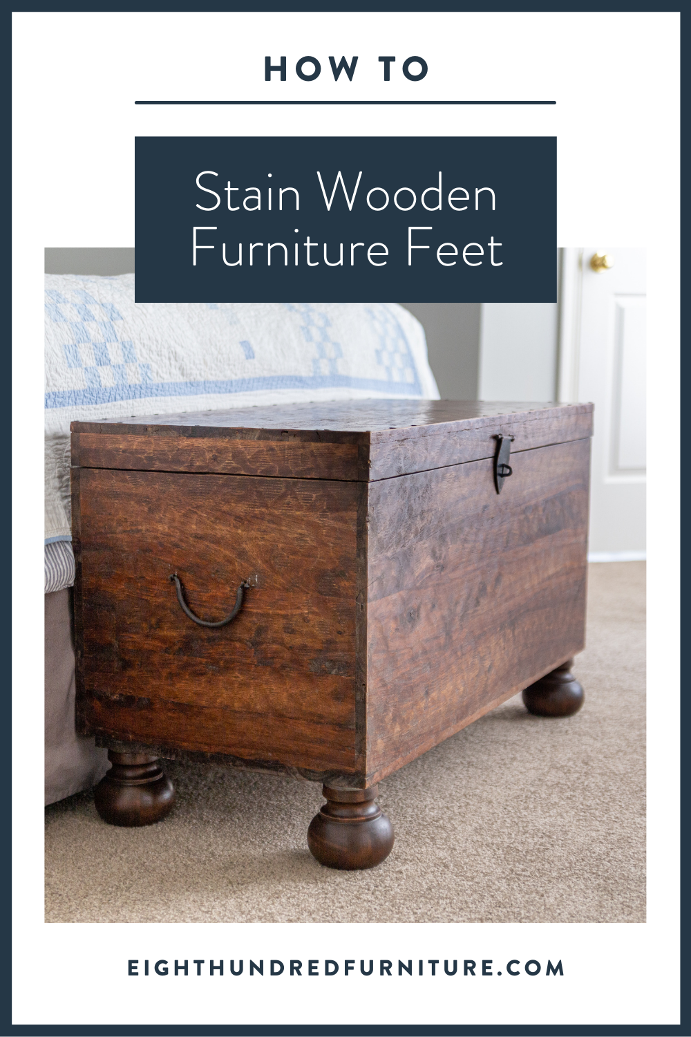 How to stain wooden furniture feet by Eight Hundred Furniture