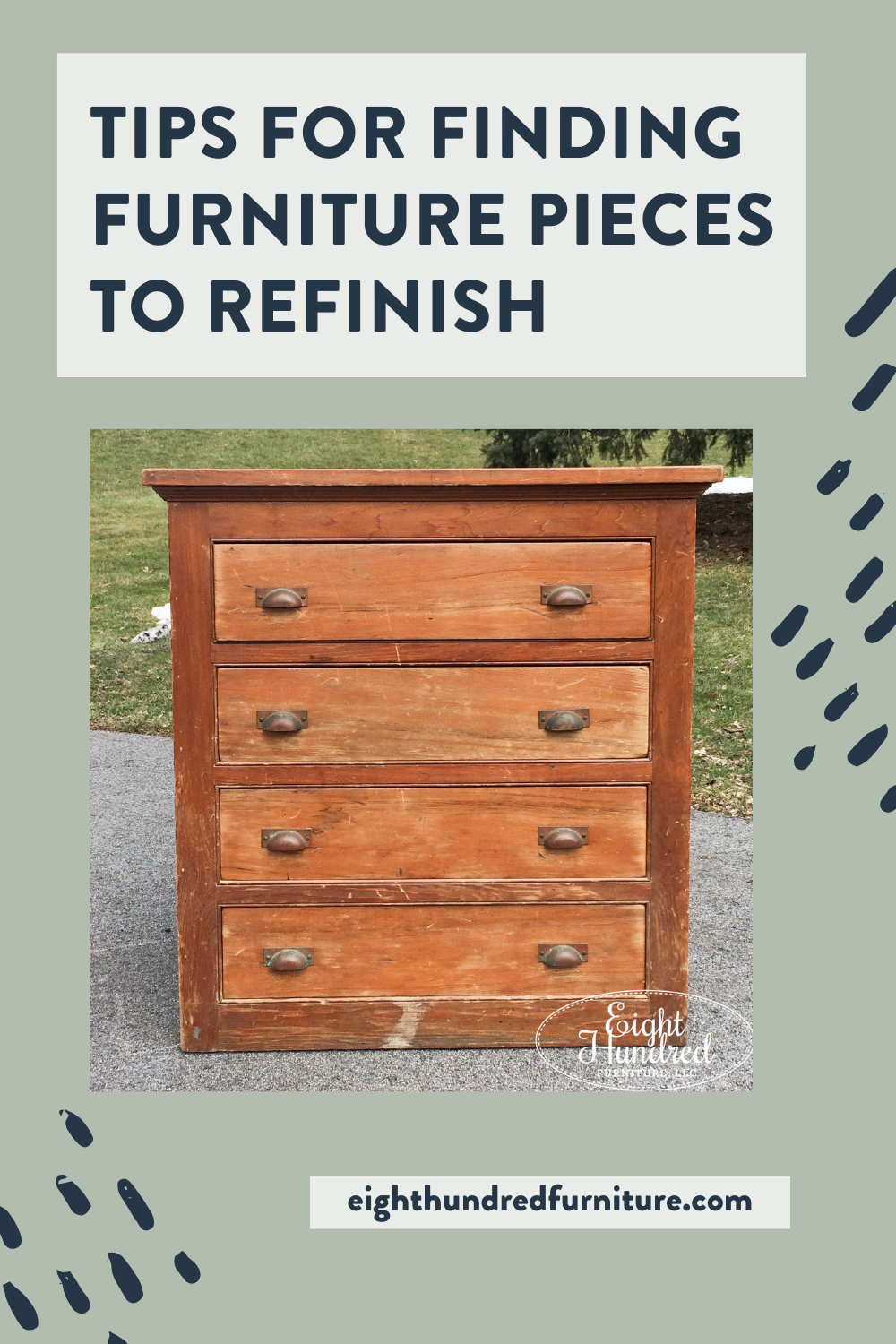 Tips for finding furniture pieces to refinish, Eight Hundred Furniture